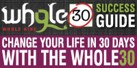 The original Whole30 Success Guide, from Whole9