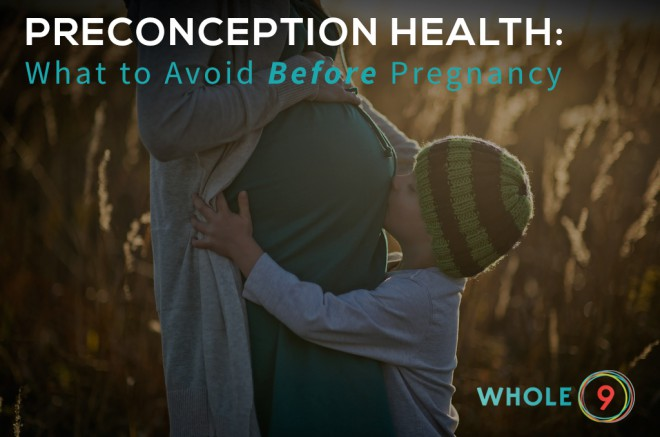 what to avoid before pregnancy