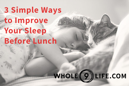 3 Simple Ways to Improve Your Sleep
