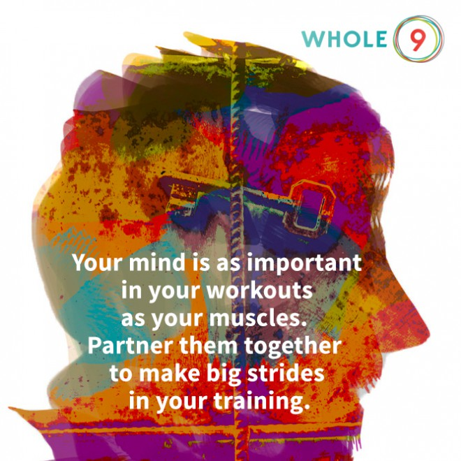 The Mental Side of Fitness via Whole9life.com