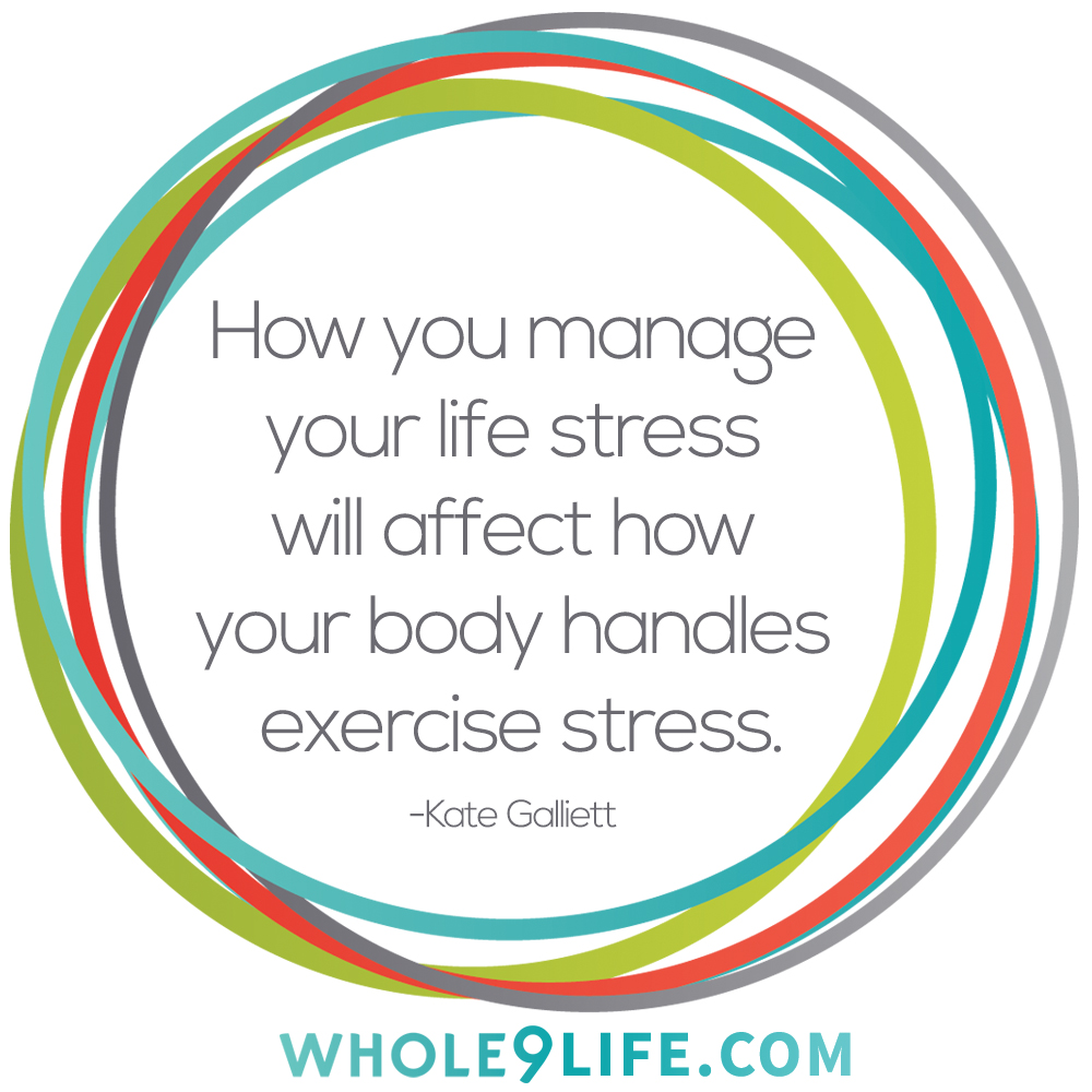 Stress & Exercise at Whole9life.com